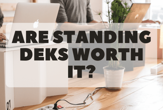 are standing desk worth it